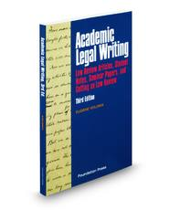 Academic Legal Writing: Law Review Articles, Student Notes, Seminar Papers, and Getting on Law Review