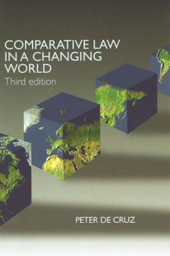 Comparative Law in a Changing World. 3rd ed.
