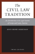 The Civil Law Tradition: An Introduction to the Legal Systems of Europe and Latin America. 3rd ed.