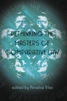 Rethinking the masters of comparative law.