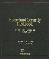 Homeland Security Deskbook: Private Sector Impacts of the Defense Against Terrorism