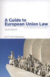 Mathijsen's Guide to European Union Law: as Amended by the Treaty of Lisbon
