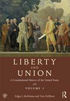 Liberty and Union : A Constitutional History of the United States
