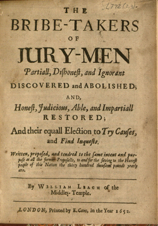 Leach, The bribe-takers of jury-men partiall, dishonest, and ignorant discovered and abolished
