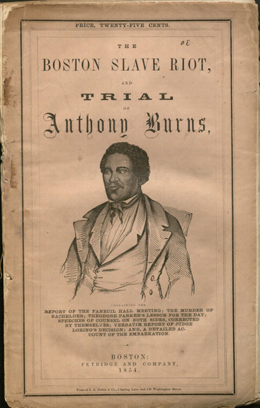 Boston slave riot, and trial of Anthony Burns