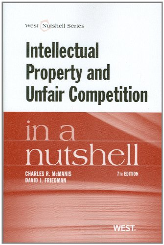 Intellectual Property and Unfair Competition in a Nutshell
