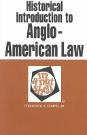 Historical Introduction to Anglo-American Law in a Nutshell.