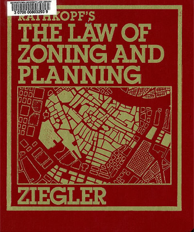 Rathkopf's The Law of Zoning and Planning