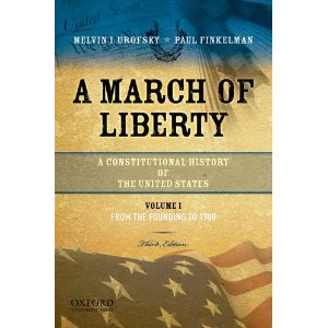 March of Liberty: A Constitutional History of the United States