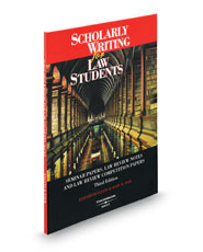 Scholarly Writing for Law Students: Seminar Papers, Law Review Notes, and Law Review Competition Papers