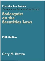 Soderquist on the Securities Laws