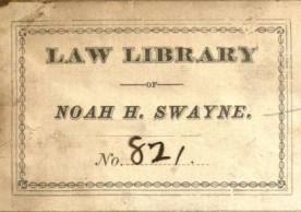 Booklabel of Justice Noah Swayne