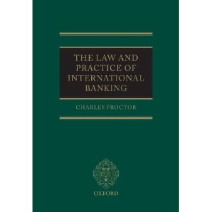 The Law and Practice of International Banking.