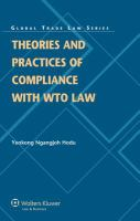 Theories and Practices of Compliance With WTO Law