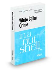 White Collar Crime in a Nutshell