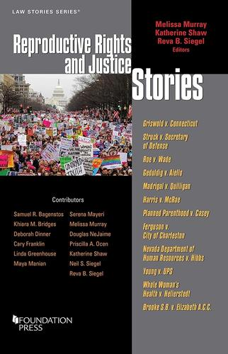 Image of the cover of the book Reproductive Rights and Justice Stories