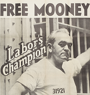 Free Mooney! Labor's Champion
