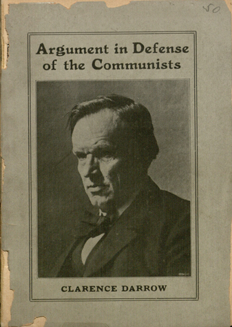 Argument of Clarence Darrow in the case of the Communist Labor Party