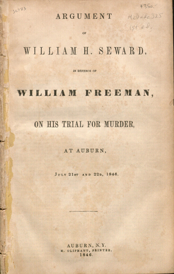 Argument of William H. Seward in defence of William Freeman