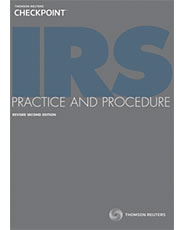 irs practice and procedures lessons Tax practice and procedure-working with (and against) the irs i irs organization a as of 1998 irs was divided into operating divisions.