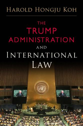 Book Jacket: The Trump Administration and International Law