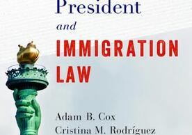 Picture of the cover of the book The President and Immigration Law