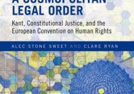 Book Jacket: A Cosmopolitan Legal Order: Kant, Constitutional Justice, and the European Convention on Human Rights