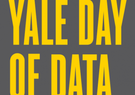 Submit a Poster to the 2018 Yale Day of Data Poster Session