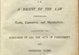 The Law of Trade, or, A Digest of the Law Concerning Trade, Commerce, and Manufactures (London,