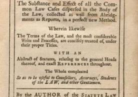 The common law common-placed : containing, the substance and effect of all the common law cases dispersed in the body of the law (London, 1726)