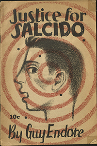 Justice for Salcido, by Guy Endore (1948)
