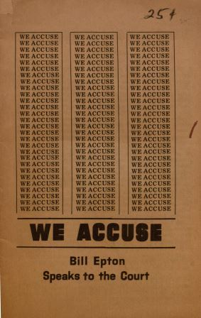 We accuse : Bill Epton speaks to the court (front cover)